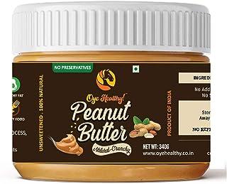 Oye Healthy Peanut Butter Crunchy, 340g