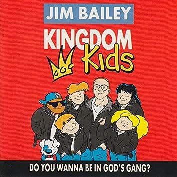 Kingdom Kids - Do You Wanna Be In God's Gang?
