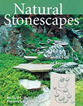 Natural Stonescapes: The Art and Craft of Stone Placement