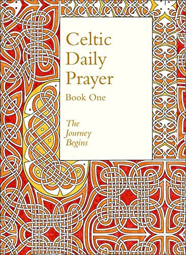 Celtic Daily Prayer: Book One: The Journey Begins (Northumbria Community) by Northumbria Community (2015-09-24)