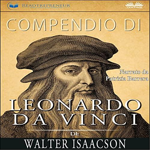 Compendio di Leonardo da Vinci di Walter Isaacson [Compendium of Leonardo da Vinci by Walter Isaacson] cover art
