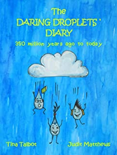 The Daring Droplets' Diary: 350 Million Years Ago to Today (Survival Super Squad Book 2)