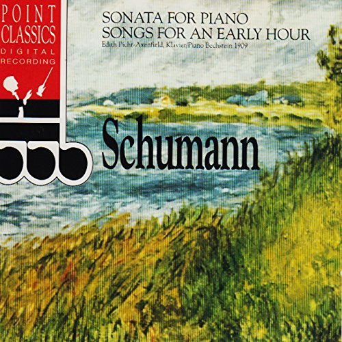 Sonate für Klavier Nr.3/Sonata for Piano No.3 op. 14 f-moll/f minor - Gesänge der Frühe op.133 für Klavier/Songs for an Early Hour (5 pieces for Piano) Klavier/Piano: Bechstein 1909