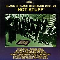 Hot Stuff-Black Chicago Big Ba