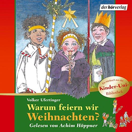 Warum feiern wir Weihnachten? Titelbild