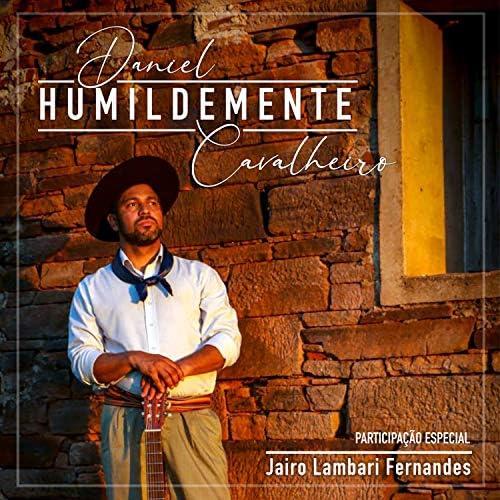 Daniel Cavalheiro feat. Jairo Lambari Fernandes