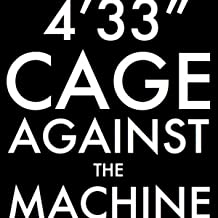 cage against the machine 4 33