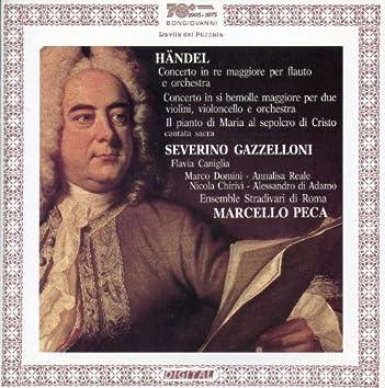 Handel: Flute Concerto, Concerto for 2 Violins and Cello in B-Flat Major & Giunta l'ora fatal