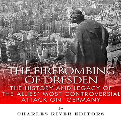The Firebombing of Dresden cover art