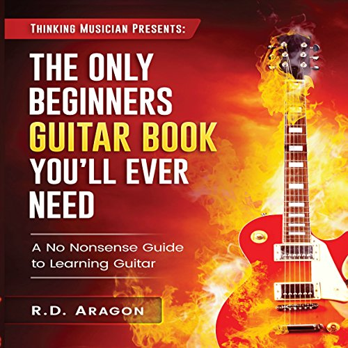 The Only Beginners Guitar Book You'll Ever Need audiobook cover art