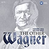 The Other Wagner (Symphonic,Vocal and Piano Music)
