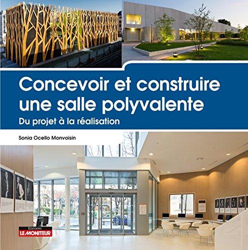 Concevoir et construire une salle polyvalente : Du projet à la réalisation