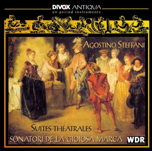 Steffani, A.: Henrico Leone / I Trionfi Del Fato / Obe, Regina Di Tebe / Amor Vien Dal Destino (Suites Theatrales) (Sonatori De La Gioiosa Marca)