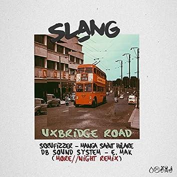 Uxbridge Road (Remix) [feat. Scrufizzer, Manga Saint Hilare, DB Sound System, E.Mak & More // Night]