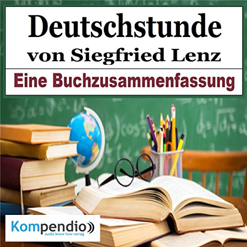 Deutschstunde     Eine Buchzusammenfassung              By:                                                                                                                                 Robert Sasse,                                                                                        Yannick Esters                               Narrated by:                                                                                                                                 Yannick Esters                      Length: 17 mins     Not rated yet     Overall 0.0