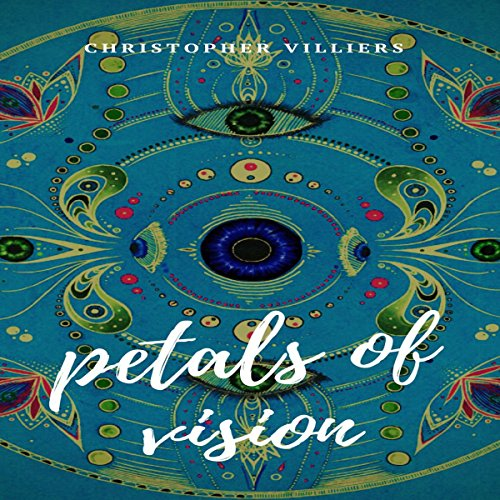 Petals of Vision audiobook cover art