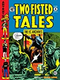 The EC Archives - Two-Fisted Tales Volume 4