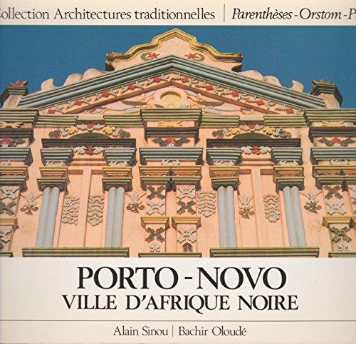 Porto-Novo, ville d'Afrique noire