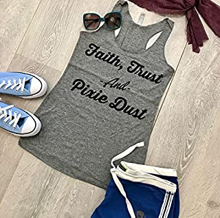 Faith Trust And Pixie Dust. True To Women's Fit. Eco Friendly Ink. Hand Screen Printed. Hand Made. Heather Gray. Women's Eco Tri-Blend Tanks. Women Clothing. Disney Inspired Tank. Super Soft Tank.