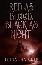 Red As Blood, Black As Night: A Snow White Retelling