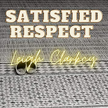 Satisfied Respect