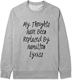 Unisex Adult Sweater, My Thoughts Have Been Replaced By Hamilton Lyrics, Inspirational