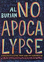 No Apocalypse: Punk, Politics, and the Great American Weirdness (Punx)