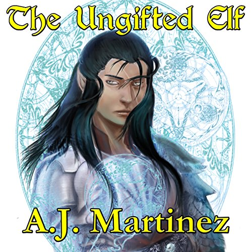 The Ungifted Elf. audiobook cover art