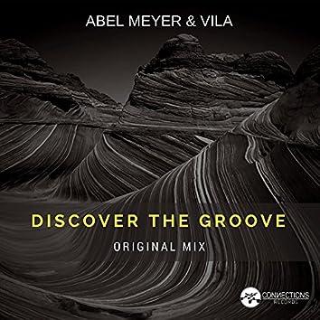 Discover The Groove (Original Mix)