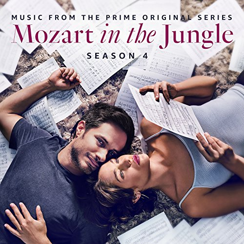 Mozart in the Jungle - Season 4 (Music from the Prime Original...