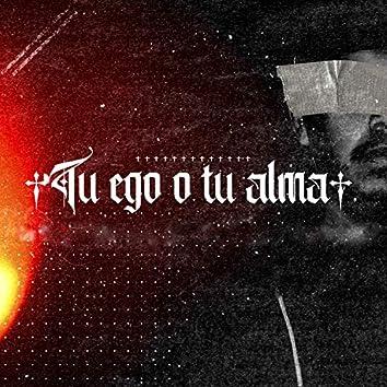 Tu Ego o Tu Alma