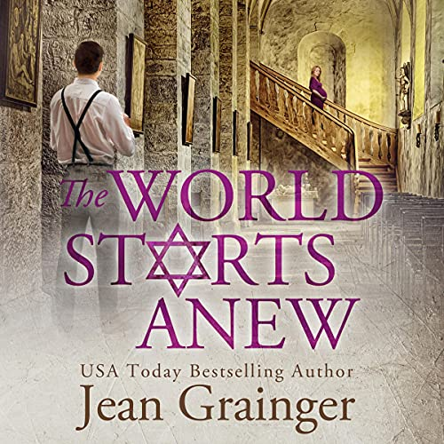 The World Starts Anew: The Star and the Shamrock Series, Book 4