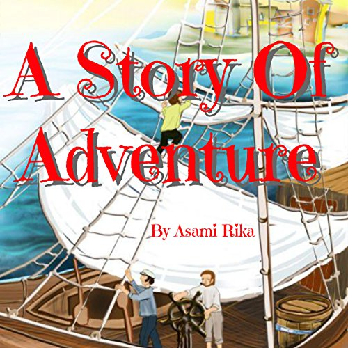 A Story of Adventure audiobook cover art