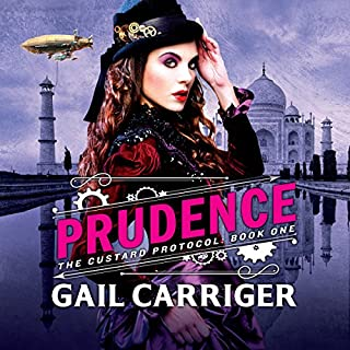 Prudence     Book One of The Custard Protocol              By:                                                                                                                                 Gail Carriger                               Narrated by:                                                                                                                                 Moira Quirk                      Length: 12 hrs and 41 mins     23 ratings     Overall 4.3