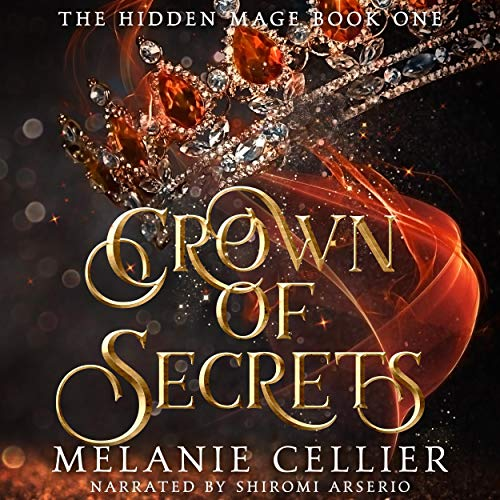 Crown of Secrets: The Hidden Mage, Book 1