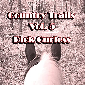 Country Trails, Vol. 5
