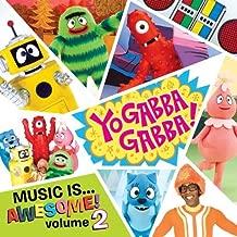 Yo Gabba Gabba: Music Is Awesome Volume 2 (Amazon Exclusive Sticker Version) by Yo Gabba Gabba!, Weezer, Jimmy Eat World, Solange, Hot Hot Heat, Apples In Stere [2010]