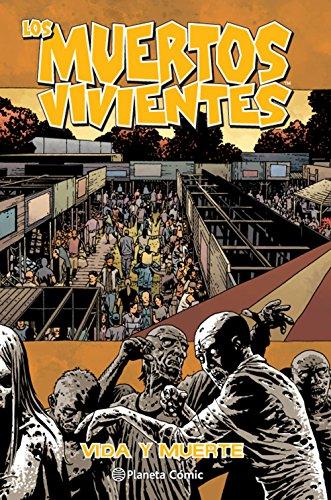 Los muertos vivientes nº 24/32: Vida y muerte: 1 (Los Muertos Vivientes (The Walking Dead Cómic))