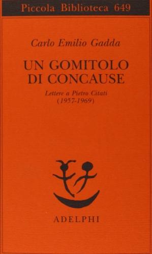 Un gomitolo di concause. Lettere a Pietro Citati (1957-1969)