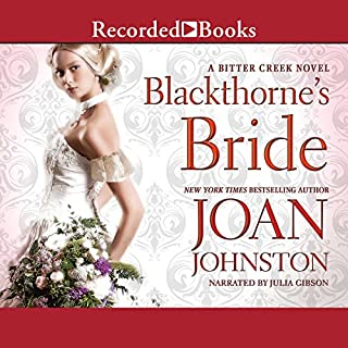 Blackthorne's Bride                   By:                                                                                                                                 Joan Johnston                               Narrated by:                                                                                                                                 Julia Gibson                      Length: 11 hrs and 13 mins     35 ratings     Overall 4.3