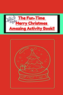 The Fun-Time Merry Christmas Amazing Activity Book: Puzzle Book