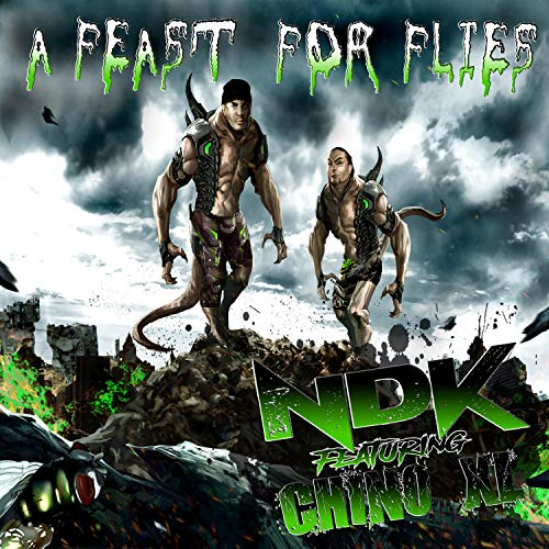 A Feast For Flies (feat. Chino XL) [Explicit]