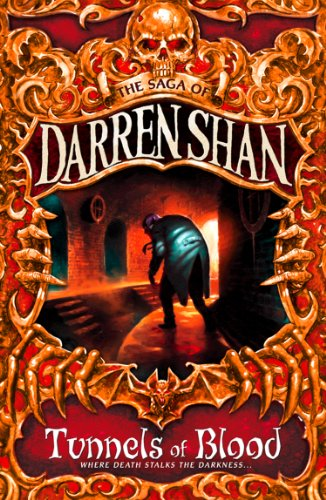 Tunnels of Blood (The Saga of Darren Shan, Book 3) (English Edition)