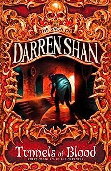 [Darren Shan]のTunnels of Blood (The Saga of Darren Shan, Book 3) (English Edition)