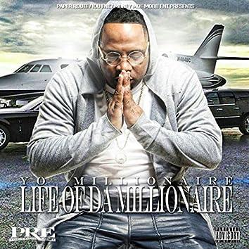 Life of da Millionaire