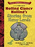 Holling Clancy Holling's Stories from Many Lands (Dover Children's Classics)