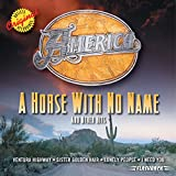 A Horse With No Name and Other Hits von America