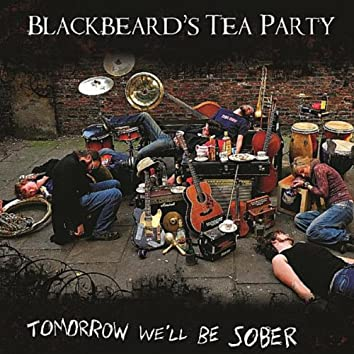 Tomorrow We'll Be Sober