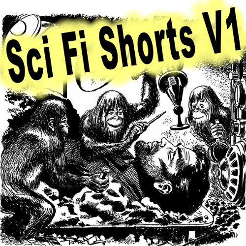 Sci-Fi Shorts, Volume 1 audiobook cover art
