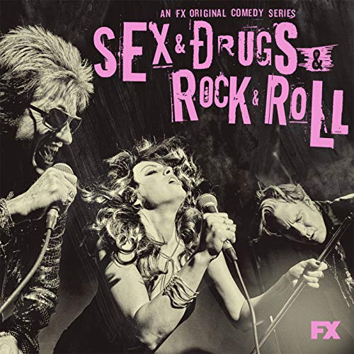 Sex&Drugs&Rock&Roll (Songs from the FX Original Comedy Series) [Explicit]